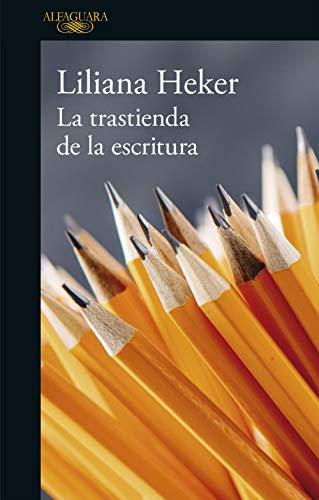 La trastienda de la escritura (Spanish Edition) (El Prestigio)