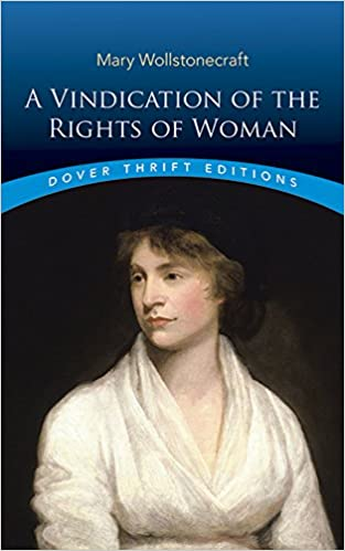 a vindication of the rights of w mary wollstonecraft  a vindication of the rights of w mary wollstonecraft 0000486290360 books ca