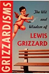 Grizzardisms:: The Wit and Wisdom of Lewis Grizzard Paperback