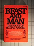 Beast and Man, Mary Midgley, 0452005299
