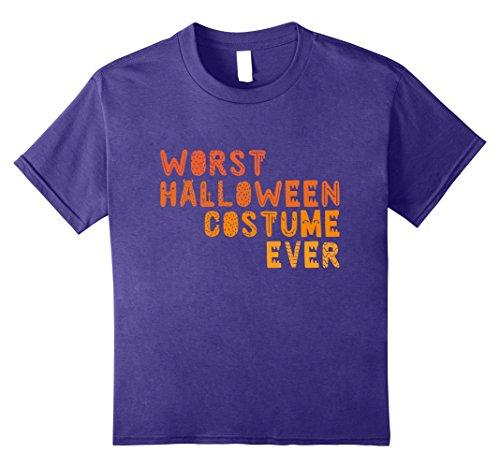 Kids Worst Halloween Costume Ever - Easy Halloween Costume Shirt 12 (Worst Halloween Costume Ideas Ever)