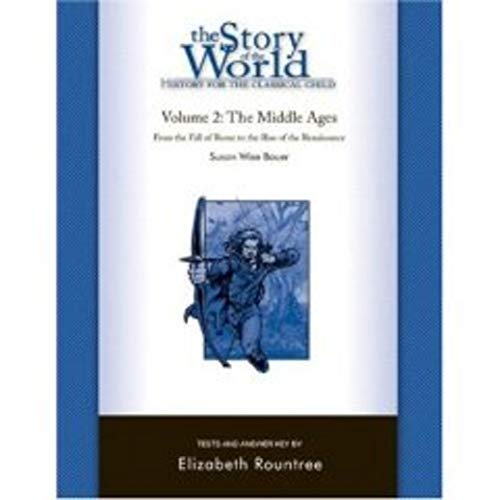 The Story of the World: History for the Classical Child: The Middle Ages: Tests and Answer Key (Vol. 2)  (Story of the - Answer 2 Tests Key