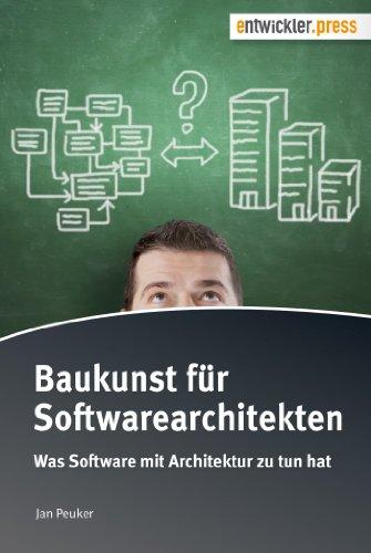 Download Baukunst für Softwarearchitekten. Was Software mit Architektur zu tun hat (German Edition) Pdf