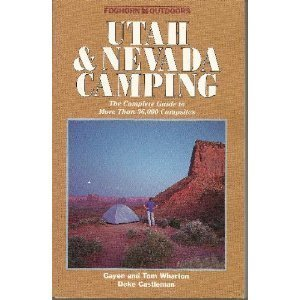 Foghorn Outdoors: Utah and Nevada Camping by Brand: Avalon Travel Pub