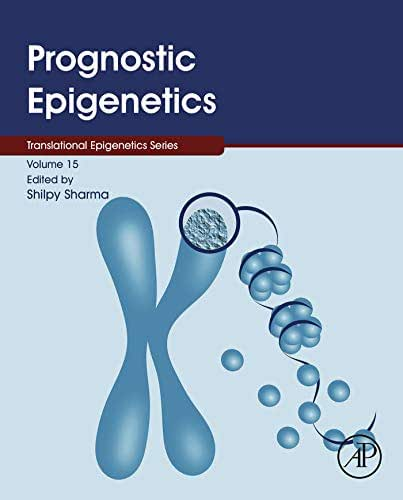 Prognostic Epigenetics (ISSN Book 15)