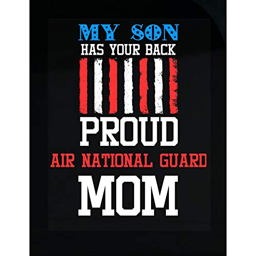 My Son Has Your Back Proud Air National Guard Mom - Transparent Sticker