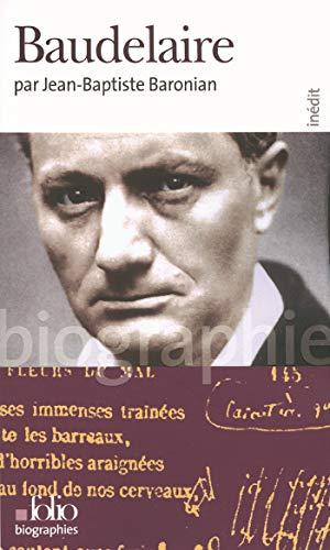 F.R.E.E Baudelaire (Folio Biographies t. 19) (French Edition) Z.I.P