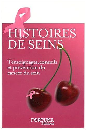 Lire en ligne Histoires de seins : Témoignages, conseils et prévention du cancer du sein epub, pdf