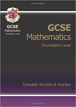 Book GCSE Maths Complete Revision & Practice - Foundation of Parsons, Richard on 15 August 2010