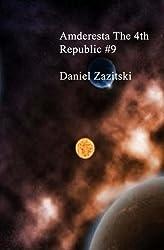 Amderesta The 4th Republic #9 (Amderesta The 3rd/4th Republic Book 10)