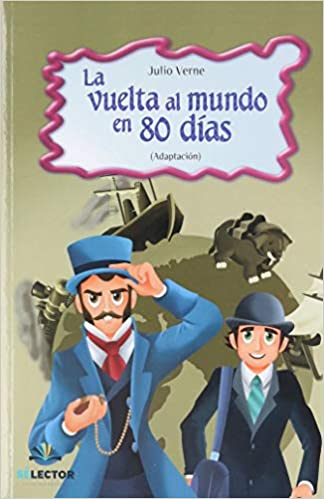 La vuelta al mundo en 80 dias: Amazon.es: Verne, Julio: Libros