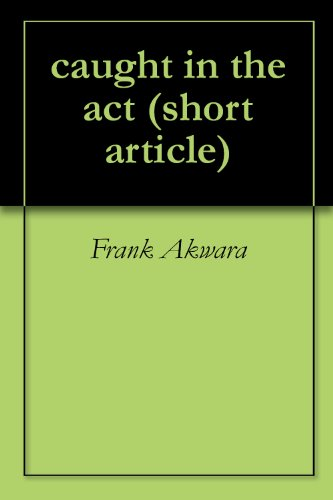 caught in the act (short article Book 1)