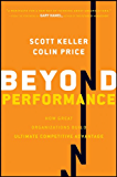 Beyond Performance: How Great Organizations Build Ultimate Competitive Advantage (English Edition)