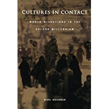 Cultures in Contact: World Migrations in the Second Millennium