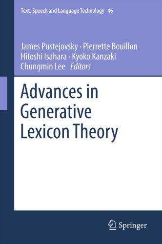 Advances in Generative Lexicon Theory: 46 (Text, Speech and Language Technology) Pdf