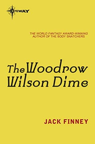 book cover of The Woodrow Wilson Dime