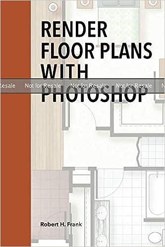 PROOF: Render Floor plans with Photoshop: Robert H Frank: Amazon com