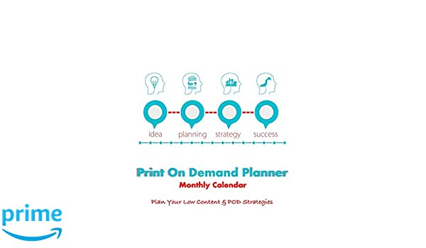 Print On Demand Planner: Monthly Calendar - Plan Your Low