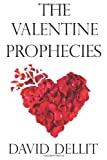 The Valentine Prophecies, David Dellit, 1495316629