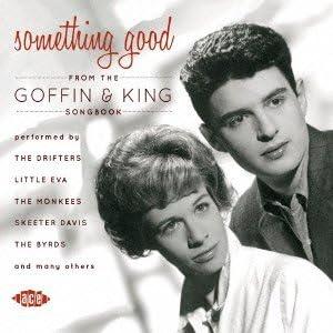 Amazon | サムシング・グッド~ゴフィン&キング・ソングブック ...