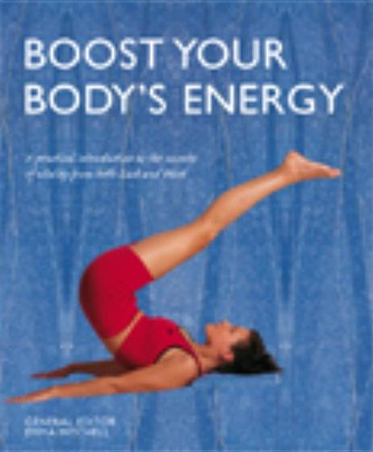 Download Boost Your Body's Energy: A Practical Introduction to the Secrets of Vitality from Both East and West pdf epub