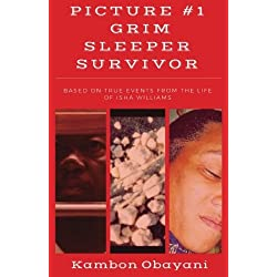 Picture #1: Grim Sleeper Survivor: Based on true events from the life of Isha Williams
