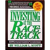 Investing at the Racetrack, William L. Scott, 0671630172