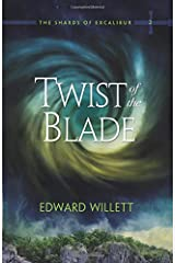 Twist of the Blade (The Shards of Excalibur) Paperback