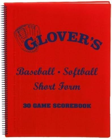 30 Games Glovers Scorebooks Short Form Baseball//Softball Scorebook Glover/'s Scorebooks BB-104