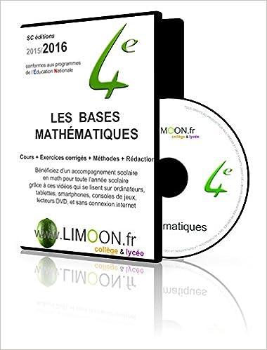 Lire en ligne Les bases mathématiques en 4e : Soutien scolaire en vidéos - Maths 4e pdf epub