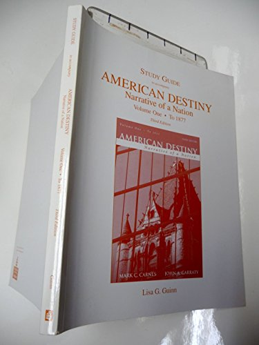 Study Guide for American Destiny: Narrative of a Nation, Concise Edition  Volume 1