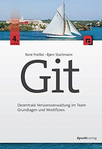 Git  Dezentrale Versionsverwaltung Im Team – Grundlagen Und Workflows