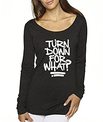 Trendy USA 626 - Women's Long Sleeve T-Shirt Turn Down for What Lil Jon Dj Snake