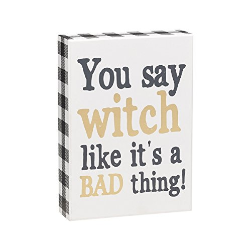 Collins You Say Witch Like It's A Bad Thing Black Gold Checkered Wood Box Decorative Sign -