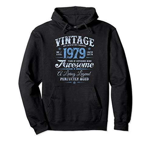 Vintage 1979 Legend's 40th Birthday Experience Being Awesome Pullover Hoodie 40th Birthday Pullover Hoodie