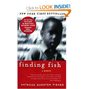 Finding Fish: A Memoir Antwone Q. Fisher and Mim E. Rivas