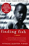 Finding Fish, Antwone Quenton Fisher and Mim E. Rivas, 0060007788