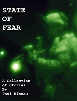 State Of Fear: A Collection Of Stories by [Bibeau, Paul]