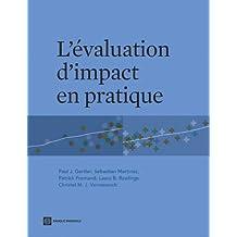 Impact Evaluation in Practice; L'évaluation d'impact en pratique (World Bank Training Series)