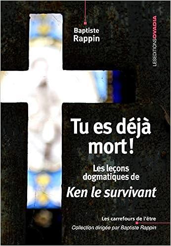 Couverture Tu es déjà mort!: Les leçons dogmatiques de Ken le survivant