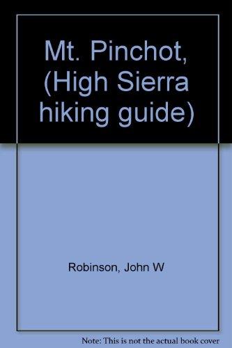 Mt. Pinchot, (High Sierra hiking guide)