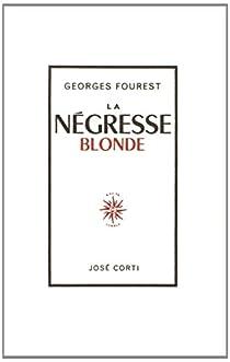 Book's Cover ofLa négresse blonde