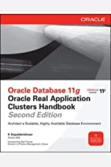 [Oracle Database 11g Oracle Real Application Clusters Handbook, 2nd Edition (Oracle Press)] [By: Gopalakrishnan, K] [August, 2011] Paperback