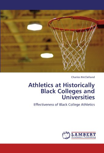 Search : Athletics at Historically Black Colleges and Universities: Effectiveness of Black College Athletics