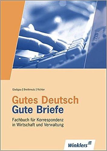 Gutes Deutsch Gute Briefe Schriftverkehr In Wirtschaft Und