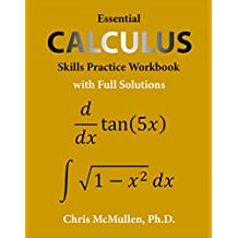 Essential Calculus Skills Practice Workbook with Full Solutions