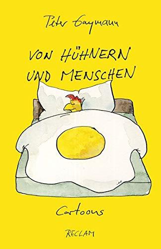 Von Hühnern und Menschen: Cartoons (Reclams Universal-Bibliothek) Taschenbuch – 23. Juli 2014 Peter Gaymann Philipp jun. GmbH Verlag