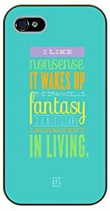 iPhone 5 / 5s A little nonsense it wakes up the brain cells. Fantasy is a necessary ingredient on living. Dr. Seuss - Black plastic case / Inspirational and motivational life quotes / SURELOCK AUTHENTIC