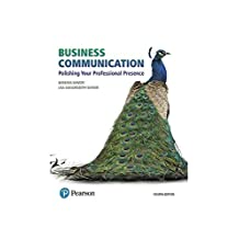 Business Communication: Polishing Your Professional Presence (4th Edition)