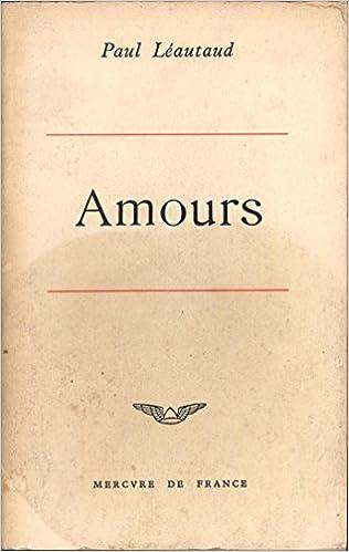 Amazonfr Amours Paul Léautaud Livres